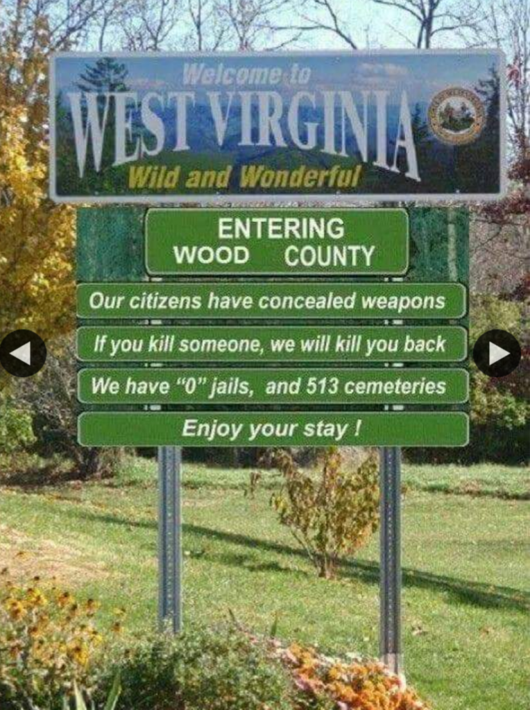 Taknemmelig for humoren i dette fake reklame skilt for West Virgina / Entering Wood County