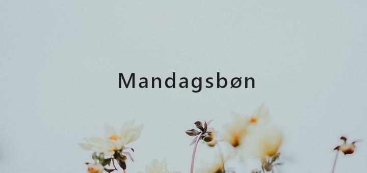 Mandagsbøn uge 50 / 2019