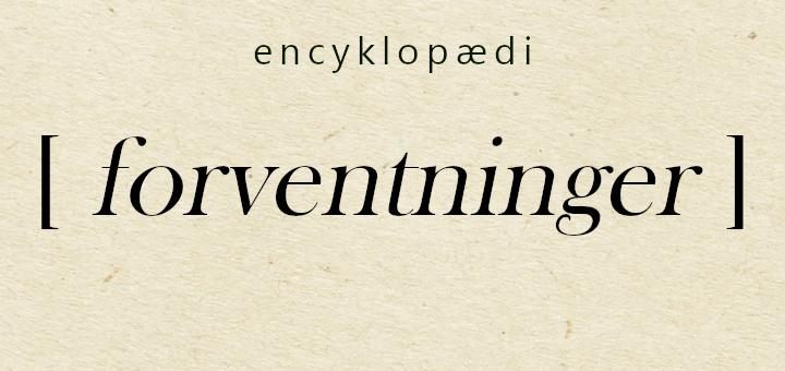 Ordfeens Encyklopædi - forventninger