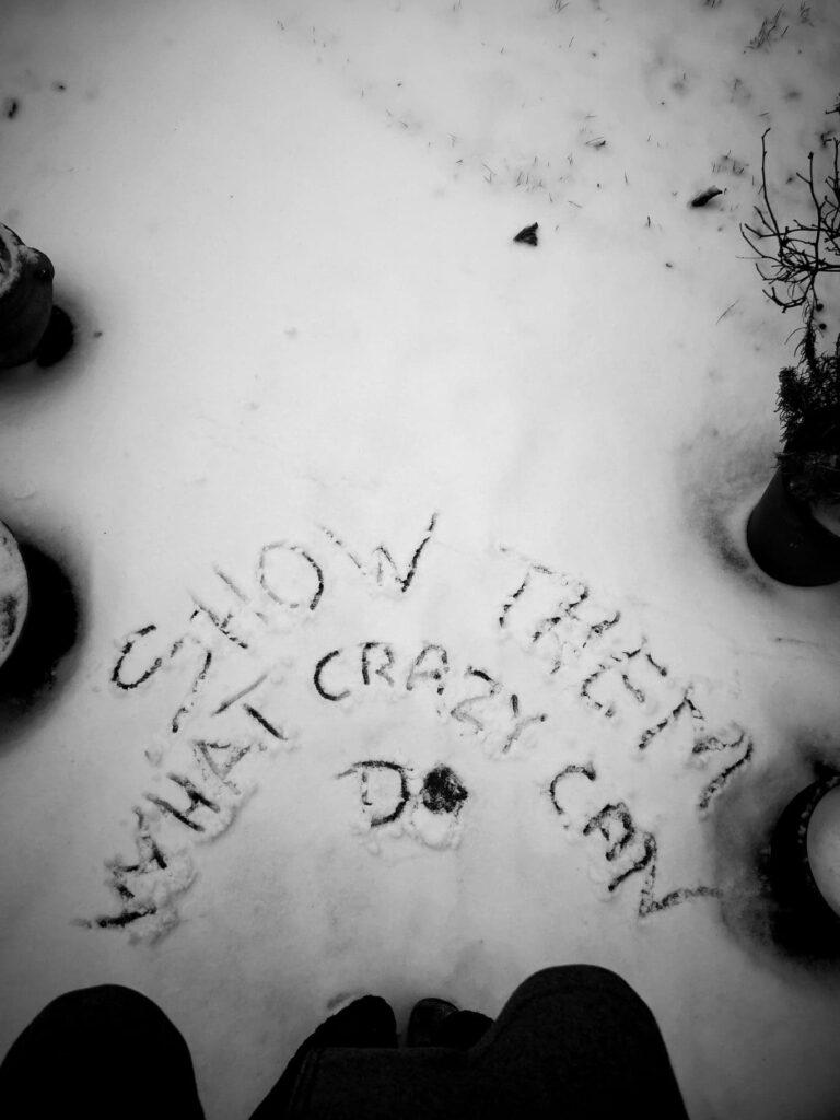Kom ud af komfortzonen. Show them what crazy can do